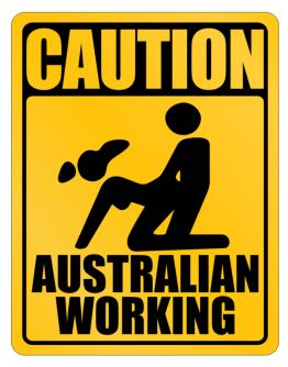 Caution Australian Working Parking Sign