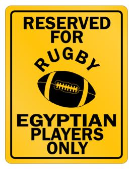 Reserved for Rugby Egyptian Only Parking Sign