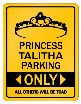 Princess Talitha Only All others will be toad Parking Sign