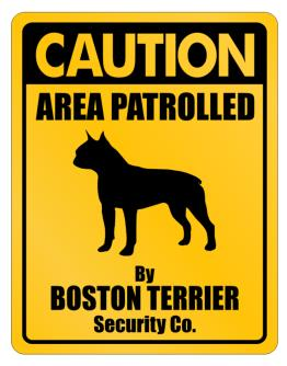 Caution Boston Terrier Security Co Parking Sign
