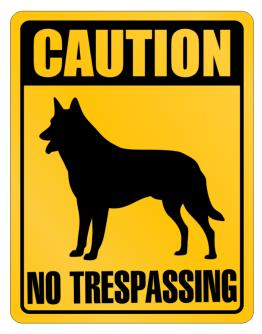 Caution Belgian Malinois No Trespassing Parking Sign