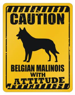 Caution Belgian Malinois dog Attitude Parking Sign
