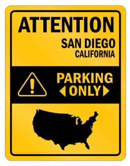 Attention San Diego Parking Only Parking Sign