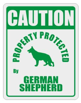 Caution Property Protected by German Shepherd - 2 Parking Sign