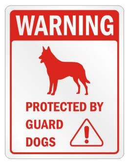 Warning Belgian Malinoises Protected by Guard Dogs Parking Sign
