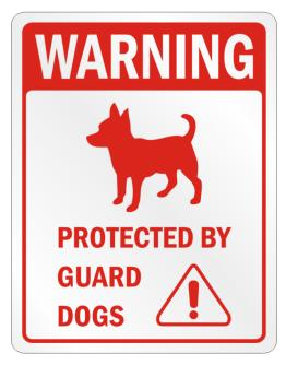 Warning Chihuahuas Protected by Guard Dogs Parking Sign