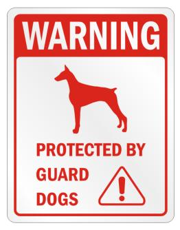 Warning Doberman Pinschers Protected by Guard Dogs Parking Sign