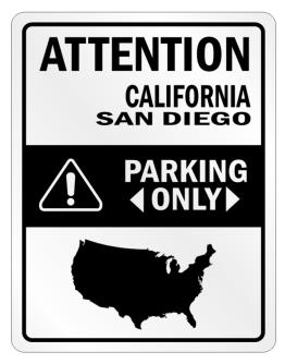 Attention San Diego Parking Only - Map Parking Sign