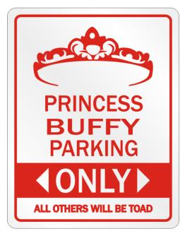 Parking Sign de Princess Buffy Parking Only - All Others Will Be Toad