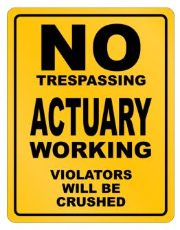 No Trespassing Actuary Working Parking Sign