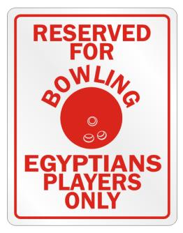Reserved For Bowling Egyptians Player Only Parking Sign