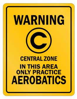 Warning In this area only practice Aerobatics Parking Sign