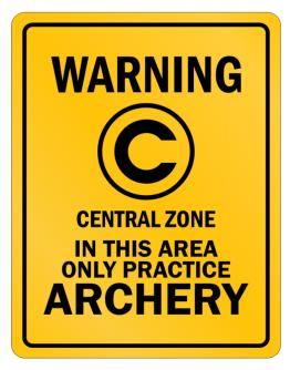 Warning In this area only practice Archery Parking Sign