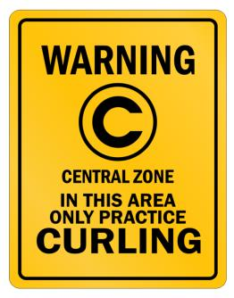 Warning In this area only practice Curling Parking Sign