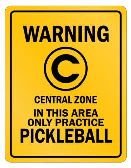 Warning In this area only practice Pickleball Parking Sign