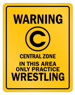 Warning In this area only practice Wrestling Parking Sign