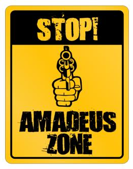 Stop! Amadeus Zone Parking Sign