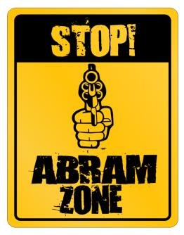 Stop! Abram Zone Parking Sign