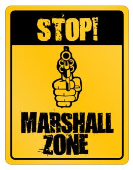 Stop! Marshall Zone Parking Sign