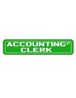 Accounting Clerk St Street Sign