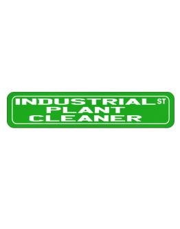 Industrial Plant Cleaner St Street Sign