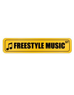 Freestyle Music Street Sign Street Sign