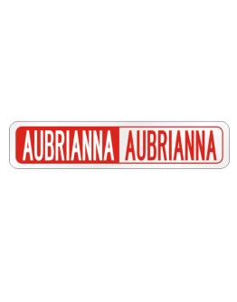 Negative Aubrianna Street Sign