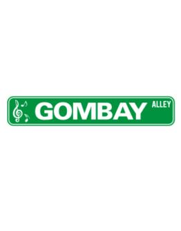 Gombay Alley Street Sign