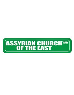 Assyrian Church Of The East Way Street Sign
