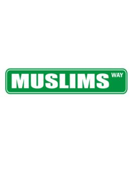 Muslims Way Street Sign