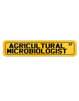 Agricultural Microbiologist Street Street Sign