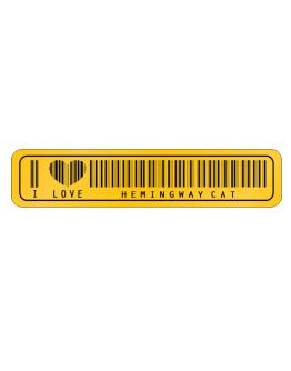 I Love Hemingway Cat  Barcode Street Sign