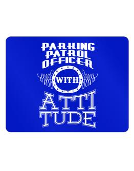 Parking Patrol Officer with attitude Parking Sign - Horizontal