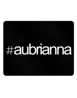 Hashtag Aubrianna Parking Sign - Horizontal