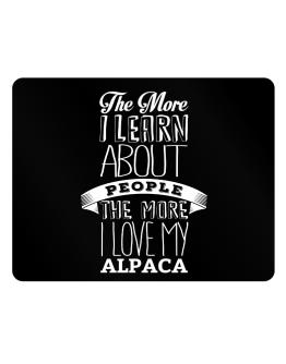 The more I learn about People the more I love my Alpaca Parking Sign - Horizontal