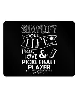 Simplify your life: Peace, love and Pickleball Player Parking Sign - Horizontal