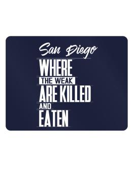 San Diego Where The Weak Are Killed And Eaten Parking Sign - Horizontal