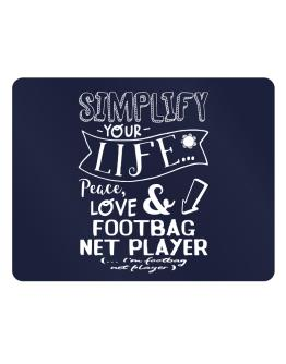 Simplify your life: Peace, love and Footbag Net Player Parking Sign - Horizontal