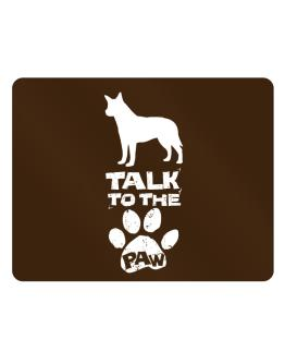 Talk To The Paw Australian Cattle Dog Parking Sign - Horizontal