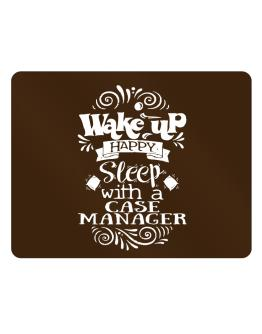 Wake up happy sleep with a Case Manager Parking Sign - Horizontal