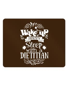 Wake up happy sleep with a Dietitian Parking Sign - Horizontal