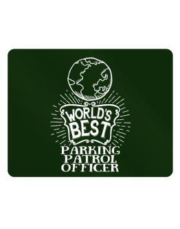World Best Parking Patrol Officer Parking Sign - Horizontal
