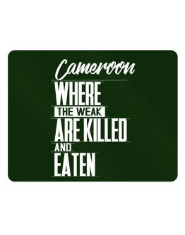 Cameroon where the weak are killed and eaten Parking Sign - Horizontal