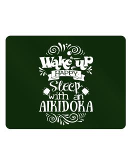 Wake up happy sleep with a Aikidoka Parking Sign - Horizontal