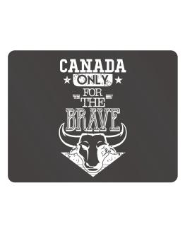 Canada Only for the Brave Parking Sign - Horizontal