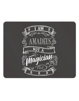 I am Amadeus not a magician Parking Sign - Horizontal