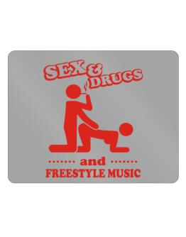 Sex & Drugs And Freestyle Music Parking Sign - Horizontal