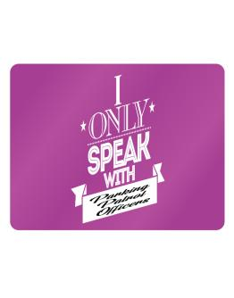 I only speak with Parking Patrol Officers Parking Sign - Horizontal
