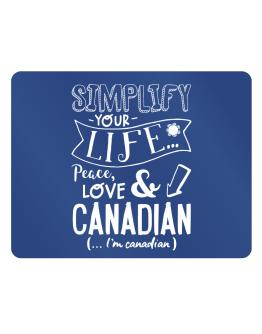 Simplify your life: Peace, love and Canadian Parking Sign - Horizontal