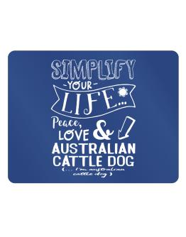 Simplify your life: Peace, love and Australian Cattle Dog Parking Sign - Horizontal